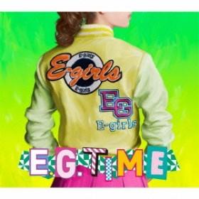 E-girls/E.G. TIME《CD2枚組+DVD》 (初回限定) 【CD+DVD】