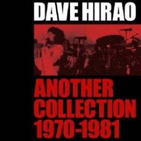 デイヴ平尾/アナザー・コレクション1970-1981 【CD】