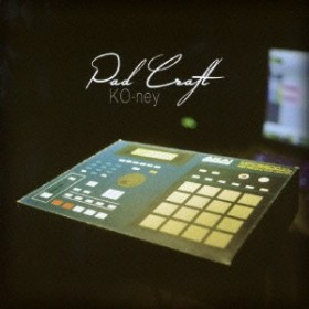KO-ney/Pad Craft 【CD】
