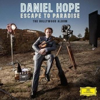 ダニエル・ホープ/楽園への脱出 -ハリウッド・アルバム 【CD】