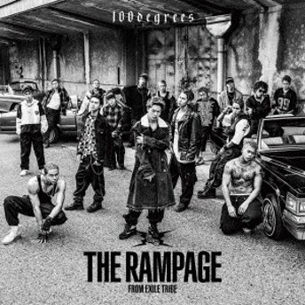 THE RAMPAGE from EXILE TRIBE/100degrees 【CD】