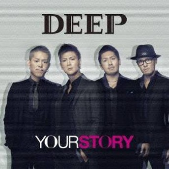 DEEP/YOUR STORY 【CD】