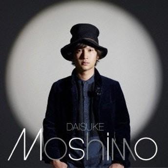 ダイスケ/Moshimo 【CD】