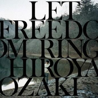 尾崎裕哉/LET FREEDOM RING 【CD】