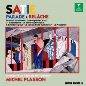 ミシェル・プラッソン/パラード ~サティ:管弦楽曲集 【CD】