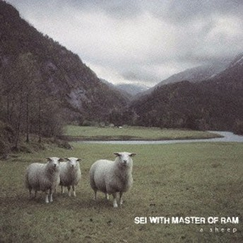 SEI WITH MASTER OF RAM/a sheep 【CD】