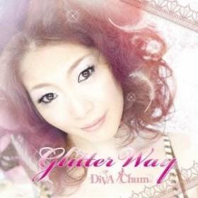 DiVA Chum/Glitter Way☆ 【CD】