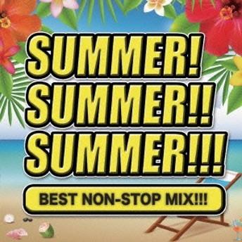 (V.A.)/SUMMER! SUMMER!! SUMMER!!! BEST NONSTOP MIX!!! 【CD】