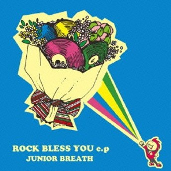 JUNIOR BREATH/ROCK BLESS YOU e.p 【CD】