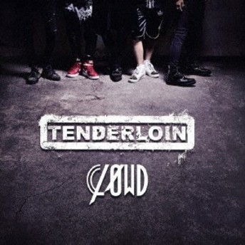 CLOWD/TENDERLOIN (初回限定) 【CD+DVD】