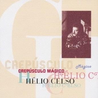 エリオ・セルソ/クレプスクロ・マジコ 【CD】
