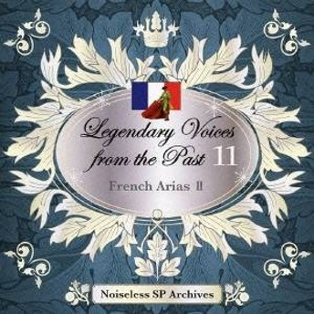 (クラシック)/伝説の歌声 11 フランス・アリア集 II 【CD】