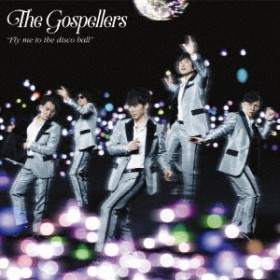 ゴスペラーズ/Fly me to the disco ball (初回限定) 【CD+DVD】