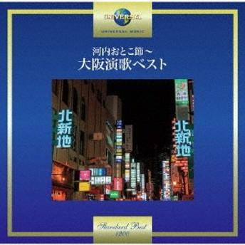 (V.A.)/河内おとこ節~大阪演歌ベスト 【CD】