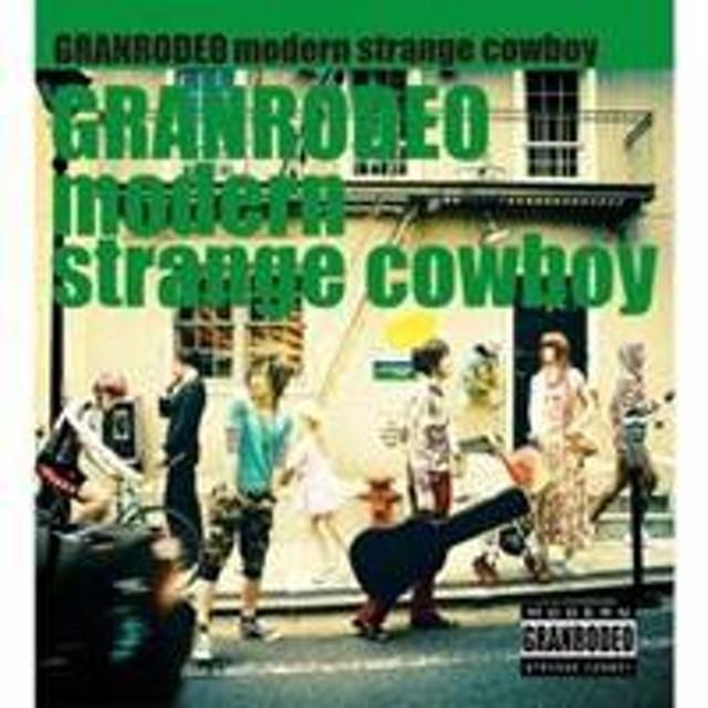 GRANRODEO/modern strange cowboy 【CD】