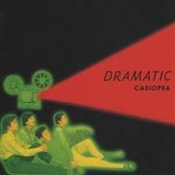 CASIOPEA/DRAMATIC 【CD】