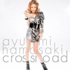 浜崎あゆみ/crossroad 【CD+DVD】