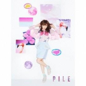 送料無料 Pile/PILE《初回限定盤A》 (初回限定) 【CD+Blu-ray】
