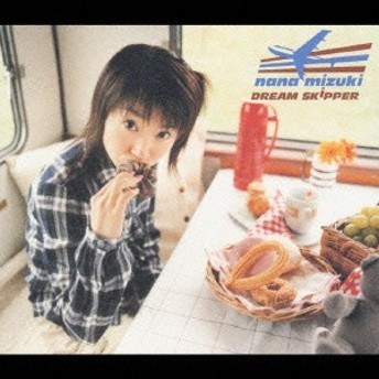 水樹奈々/DREAM SKIPPER 【CD】
