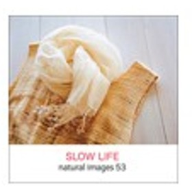 写真素材 naturalimages Vol.53 SLOW LIFE