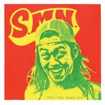 S.M.N./Make Your Sunny Day 【CD】