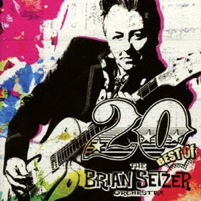 ブライアン・セッツァー・オーケストラ/20 -ベスト・オブ・ブライアン・セッツァー・オーケストラ- 【CD】
