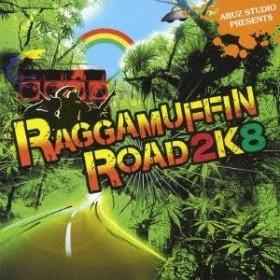 (オムニバス)/ARUZ STUDIO PRESENTS RAGGAMUFFIN ROAD 2K8 【CD】