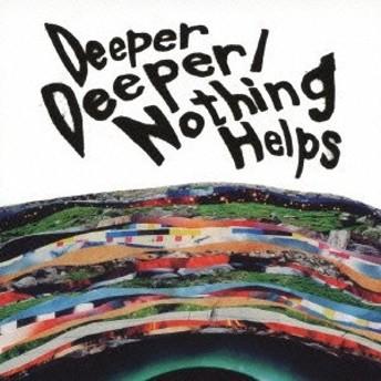 ONE OK ROCK/Deeper Deeper/Nothing Helps 【CD】