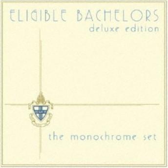 モノクローム・セット/エリジブル・バチュラーズ(独身貴族)~デラックス・エディション 【CD】