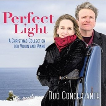 Duo Concertante / Perfect Light: A Christmas Collection For Violin (輸入盤CD)(2017/11/3発売)
