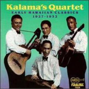 Kalama's Quartet / Early Hawaiian Classics (輸入盤CD) (カラマズ・カルテット)