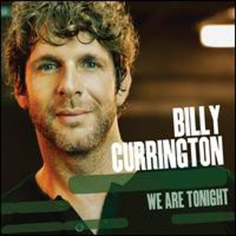 Billy Currington / We Are Tonight (輸入盤CD)(ビリー・カリントン)