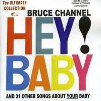 Bruce Channel / Ultimate Collection 32 Cuts (輸入盤CD)(ブルース・チャネル)