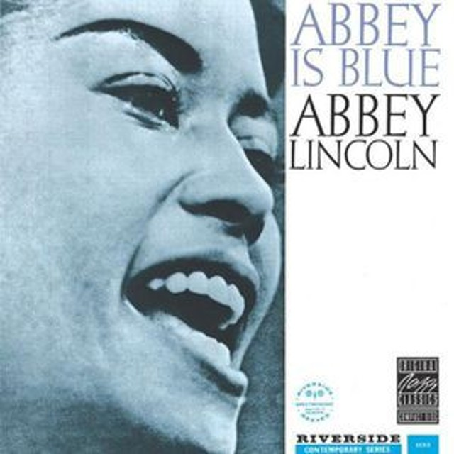 Abbey Lincoln / Abbey Is Blue ...