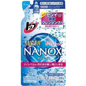 ■ ライオン トップスーパーNANOX 詰替 360g