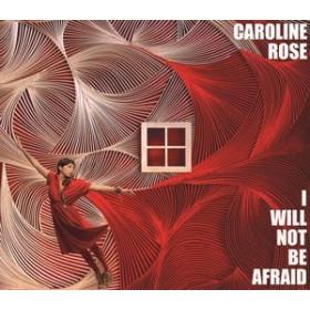 Caroline Rose / I Will Not Be Afraid (輸入盤CD)