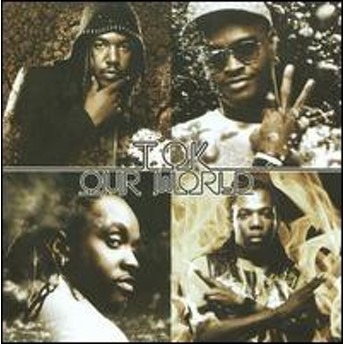 T.O.K. / Our World (輸入盤CD) (TOK)