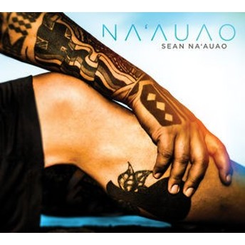 Sean Na'auao / Na'auao (輸入盤CD) (ショーン・ナアウアオ)