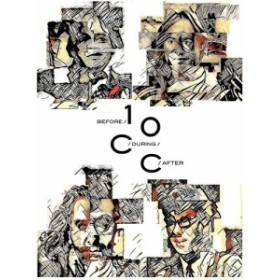 10cc / Before During After: The Story Of 10cc (輸入盤CD)【K2017/8/4発売】(10cc)