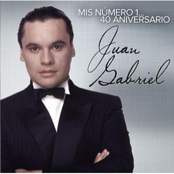 Juan Gabriel / Mis Numero 1: 40 Aniversario (輸入盤CD)(フアン・ガブリエル)