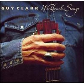 Guy Clark / Workbench Songs (輸入盤CD)(ガイ・クラーク)