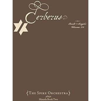 John Zorn / Cerberus: The Book Of Angels Volume 26 (輸入盤CD)(ジョン・ゾーン)
