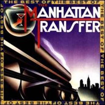 Manhattan Transfer / Best Of (輸入盤CD)(マンハッタン・トランスファー)