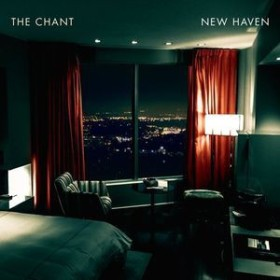 Chant / New Haven (輸入盤CD)(チャント)