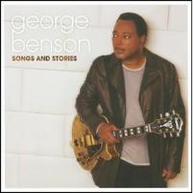 George Benson / Songs & Stories (輸入盤CD)(ジョージ・ベンソン)