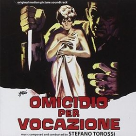 Stefano Torossi (Soundtrack) / Omicidio Per Vocazione (輸入盤CD)【K2016/5/6発売】