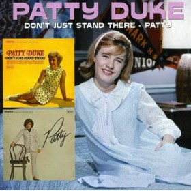 Patty Duke / Don't Just Stand There/Patty (輸入盤CD)(パティ・デューク)