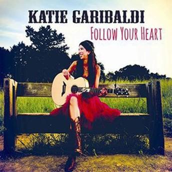 Katie Garibaldi / Follow Your Heart (Bonus Track) (輸入盤CD)