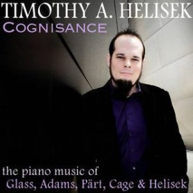 Timothy Helisek / Cognisance: Piano Music Of Glass Adams Part (輸入盤CD)