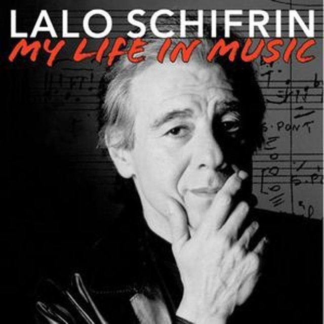 Lalo Schifrin / My Life In Mus...